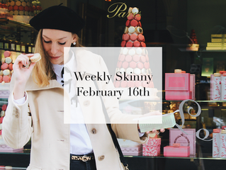 Weekly Skinny: February 16th