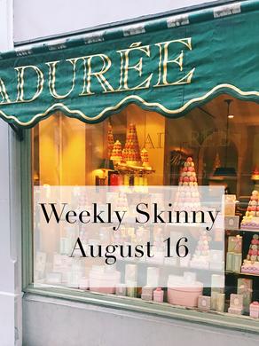 Weekly Skinny: August 17