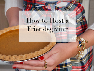 How to Host a Friendsgiving