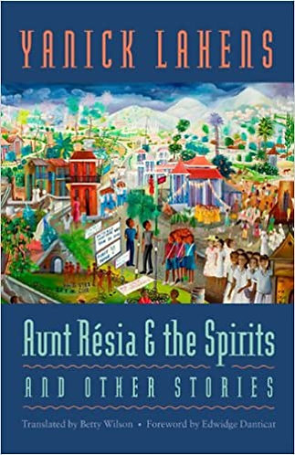 Aunt Résia and the Spirits and Other Stories ( CARAF Books: Caribbean and Africa