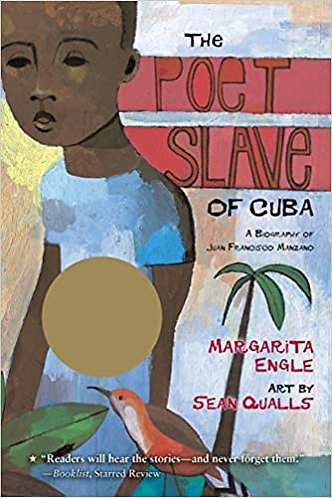 The Poet Slave of Cuba: A Biography of Juan Francisco Manzano (Bilingual)