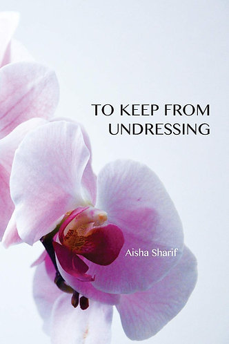 To Keep from Undressing
