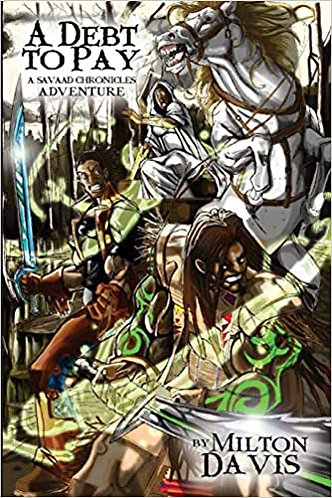 A Debt To Pay: A Savaad Chronicles Adventure