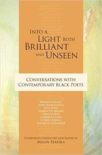 Into a Light Both Brilliant and Unseen: Conversations with Contemporary Black P