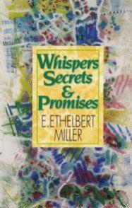 WHISPERS, SECRETS & PROMISES