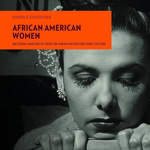 African American Women ( Double Exposure )