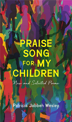 Praise Song for My Children: New and Selected Poems