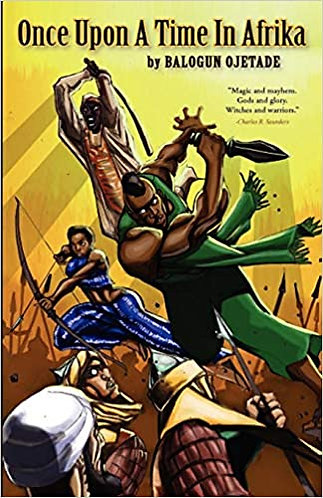 Once Upon a Time in Afrika ( Sword and Soul Novel )