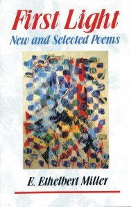 FIRST LIGHT: NEW AND SELECTED POEMS