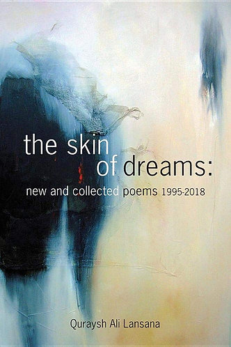 The Skin of Dreams: New and Collected Poems 1995-2018