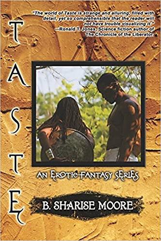 Taste: An Erotic Fantasy Series, Book I