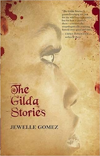 The Gilda Stories (Anniversary, Expanded) (25TH ed.)