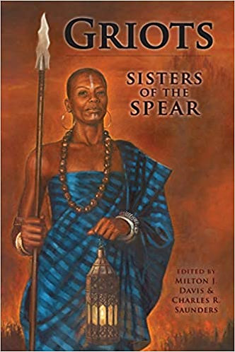 Griots: Sisters of the Spear Paperback – Illustrated,