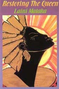 Restoring the Queen: Poems, by Laini Mataka