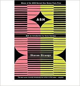 Ash - (Barnard New Women Poets Series)