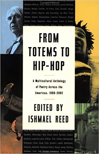 From Totems to Hip-Hop: A Multicultural Anthology of Poetry Across the Americas