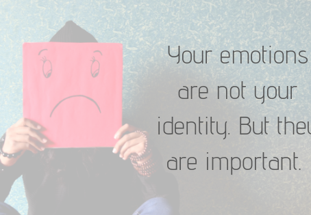 Your emotions are not your identity