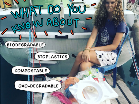 """What do you know about """"Biodegradable"""", """"Bioplastics"""", """"Compostable"""", or """"Oxo-degradable""""?"""