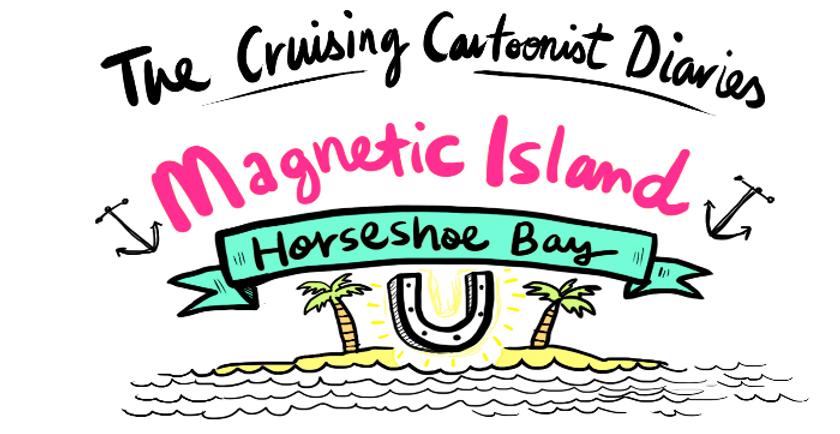 Crusing comic, sailing comic, magnetic Island, cartoonist, Illustrator, travel blog, sailing blog, crusing blog, kids crusing, crusing cartoonist,
