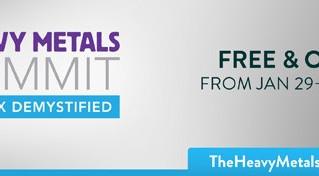 Heavy Metals Summit Experts Talk!