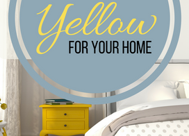 How to Pick the Best Yellow For Your Home
