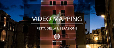 Video Mapping Festa della liberazione 25