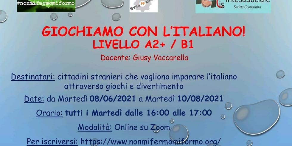 GIOCHIAMO CON L'ITALIANO LIVELLO (A2+/B1)