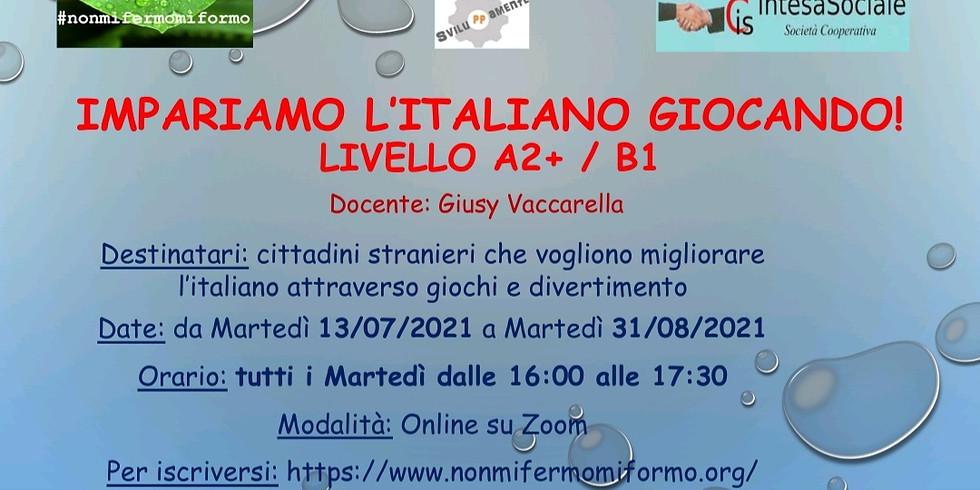 GIOCHIAMO CON L'ITALIANO LIVELLO (A2+/B1) (1)