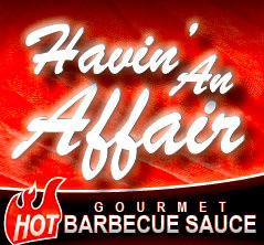 Havin' An Affair - HOT Barbecue Sauce   17 FL OZ