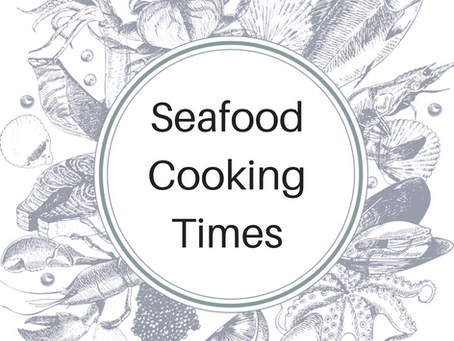 Seafood Cooking Times