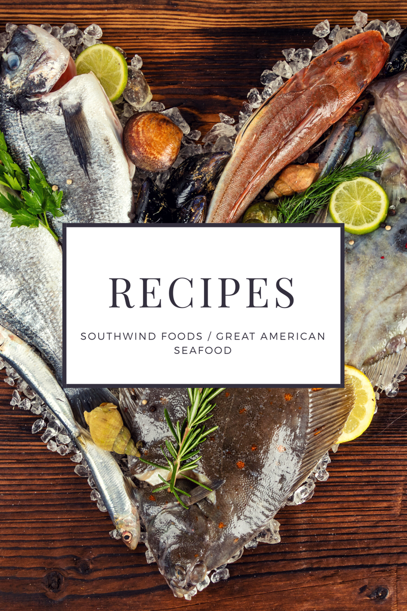 southwind foods / Great american seafood recipes