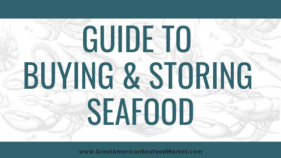 Guide to buying and storing seafood