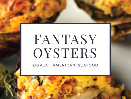 SeaFOODIE Recipe: Fantasy Oysters