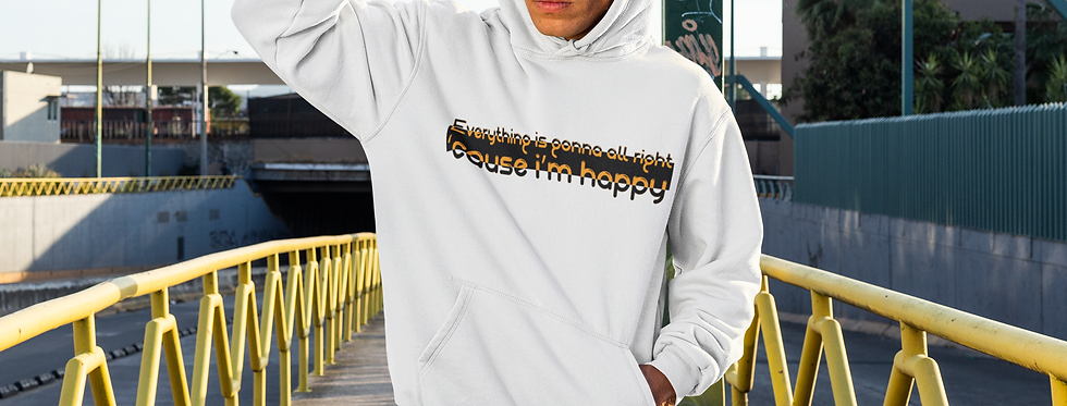 Men's  Hooded Sweatshirt | I'm happy
