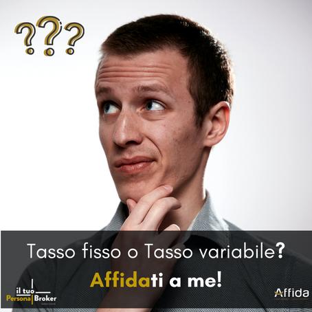 Tasso fisso o tasso variabile: cosa scegliere?