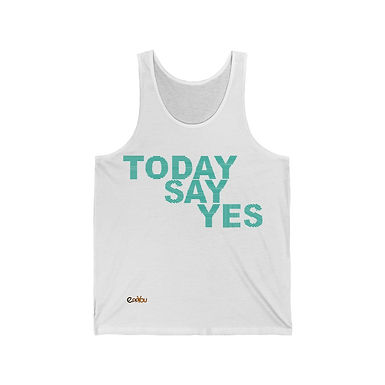 Canotta Unisex | Today Say Yes