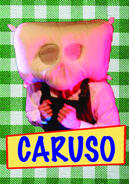 Caruso The Pillowhead