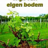 Wijn Van Eigen Bodem.JPG