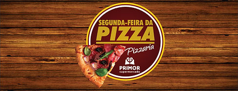 segunda da pizza primor supermercado