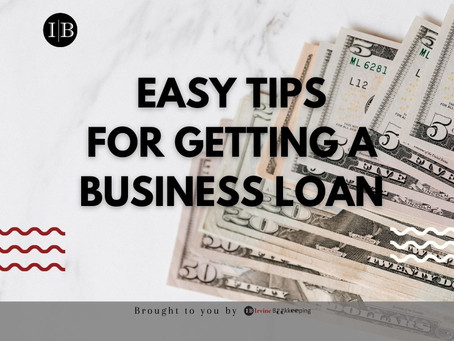 Easy Tips for Getting A Business Loan