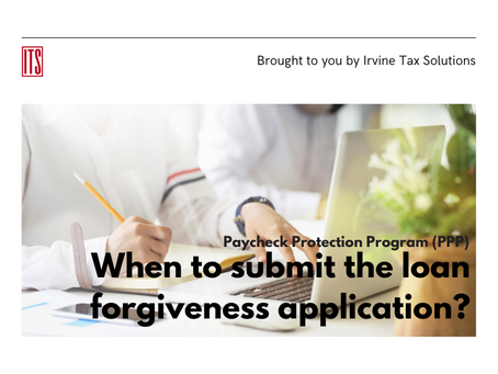 Payroll Protection Program – When to submit the loan forgiveness application?