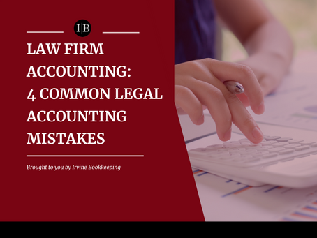 Law Firm Accounting: 4 Common Legal Accounting Mistakes