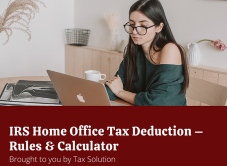 IRS Home Office Tax Deduction – Rules & Calculator