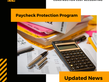 CONSTRUCTION ACCOUNTING - Updated News on Paycheck Protection Program