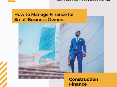 Construction Finance: How to Manage Finance for Small Business Owners