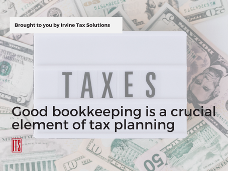 Good bookkeeping is a crucial element of tax planning