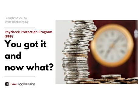 Paycheck Protection Program Loan – You got it and now what?