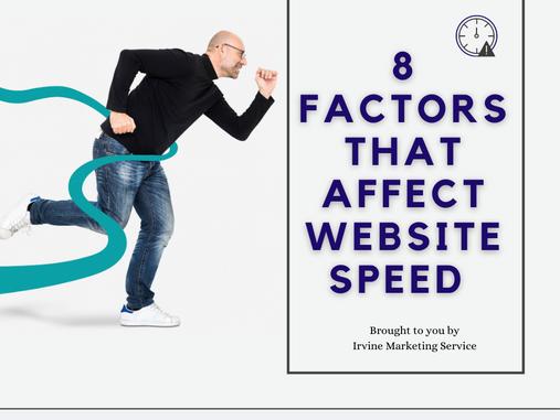 8 Factors that Affect Website Speed