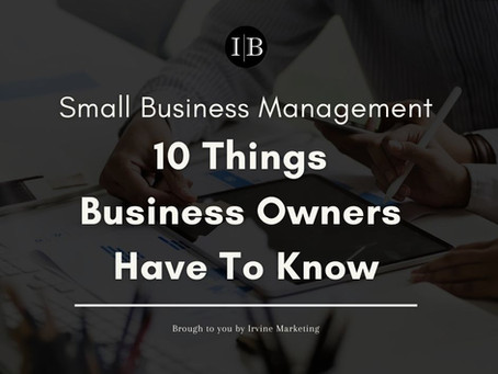 Small Business Management: 10 Things business owners have to know