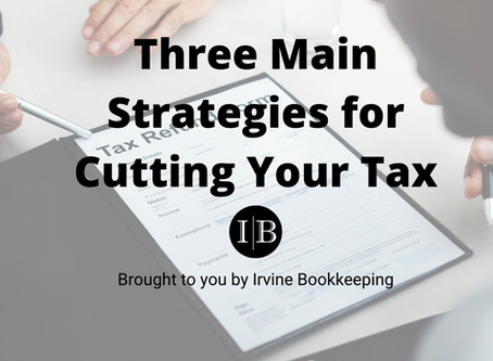 Three Main Strategies for Cutting Your Tax